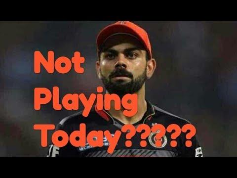 VIRAT KOHLI NOT PLAYING TODAY'S MATCH????? Abd lead RCB??