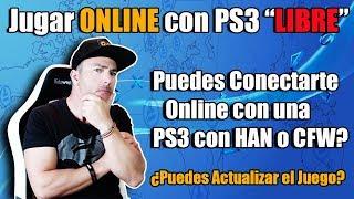 Jugar ONLINE en PS3 con HAN 4.84 o CFW 4.84? Puedo? Debo?