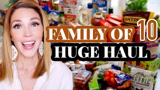 HUGE GROCERY HAUL for a Family of 10 \\ July Grocery Haul