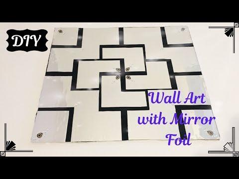 DIY Wall Art with Faux Mirror| Wand deco mit Spiegel Folie