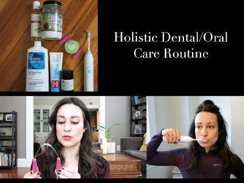 Holistic Dental/Oral Care Routine | L'amour et la Musique