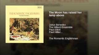 The Moon has raised her lamp above