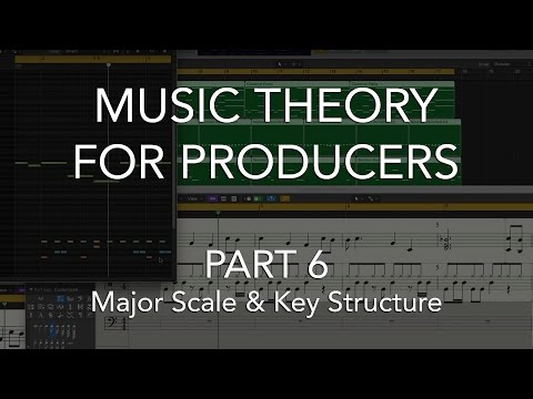Music Theory for Producers #06 - Major Scale & Key Structure