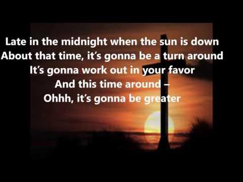 Turn it around lyrics