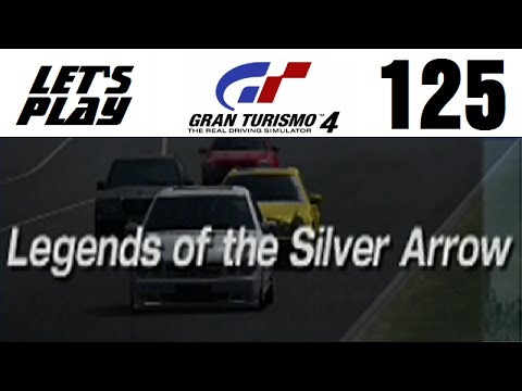 Let's Play Gran Turismo 4 - Part 125 - One-Make Races - Legends of the Silver Arrow