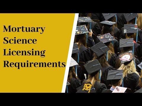 Mortuary Science Licensing Requirements