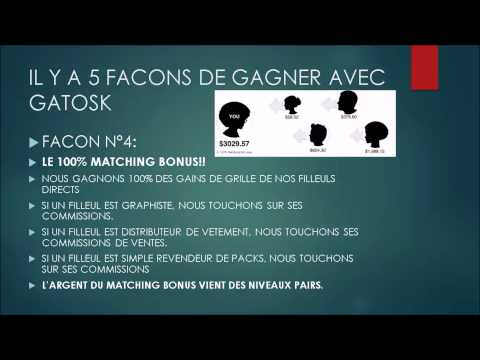 Présentation de GATOSK en Français. Plus fort que gobig7 - Je reverse 30% du matching bonus!!
