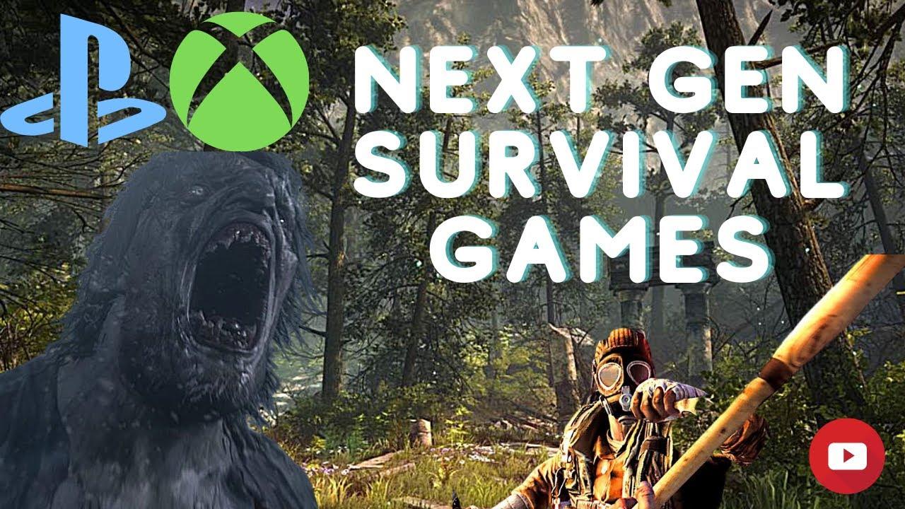 SURVIVAL GAMES COMING TO NEXT GEN - PS5 - XBOX SERIES X - NEXT GEN SURVIVAL 2020 - 2021