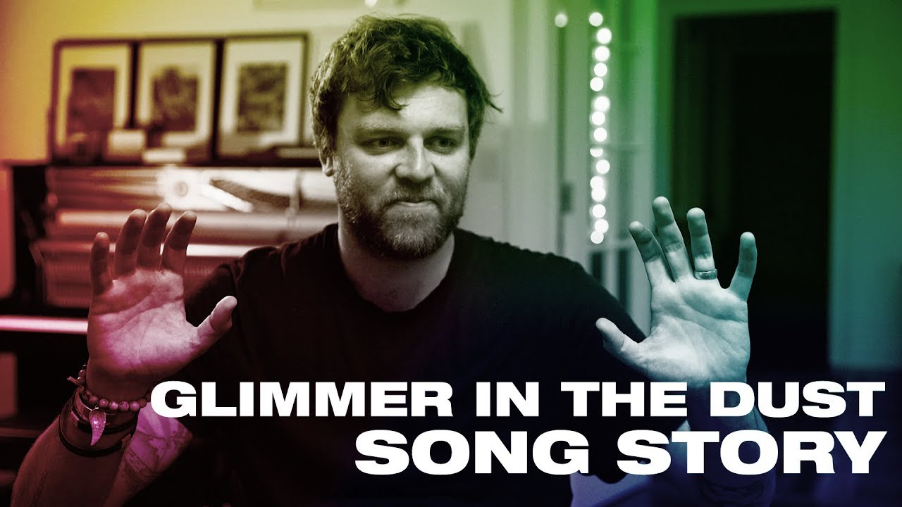 Download GLIMMER IN THE DUST Song Story - Hillsong UNITED