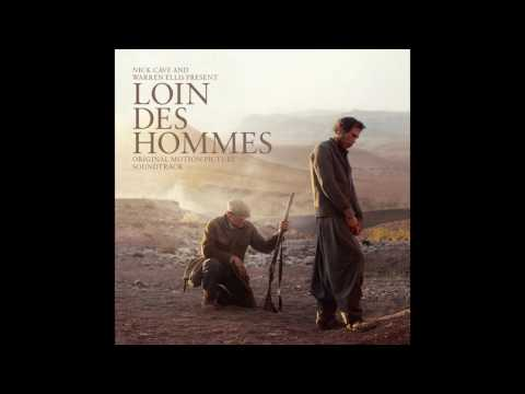 Nick Cave & Warren Ellis - Loin Des Hommes (Full Soundtrack