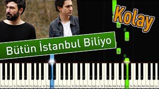 İkiye On Kala - Bütün İstanbul Biliyo   Kolay Piyano Nasıl Çalınır Resimi