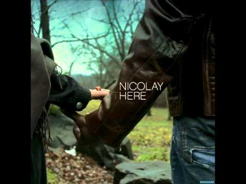 Nicolay  - Here (Full Album)