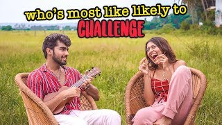 Who's most likely to - Larissa & Siddharth 💋 thumbnail