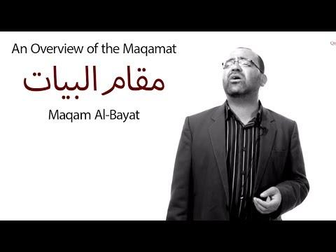 An Overview of the Maqamat: Maqam Al-Bayat