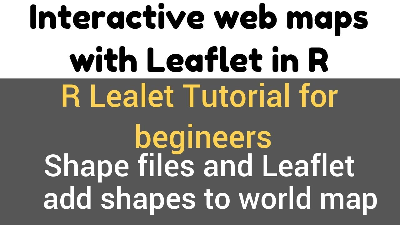 R Leaflet Tutorial | Shape files and Leaflet | add shapes to world map |  addPolygons() demo #16(1)