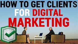 How to Get Clients for Digital Marketing [Easy and Fast]