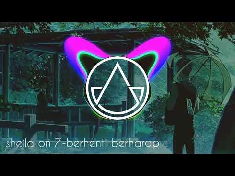 Sheila On 7 - Berhenti Berharap Remix By Rifky Fauzy
