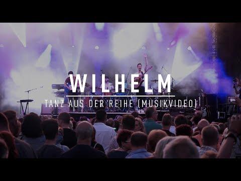 WILHELM - Tanz Aus Der Reihe