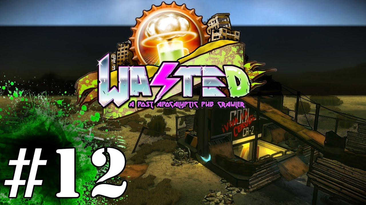 Wasted Gameplay / Let's Play (Adult Swim) - Part 12