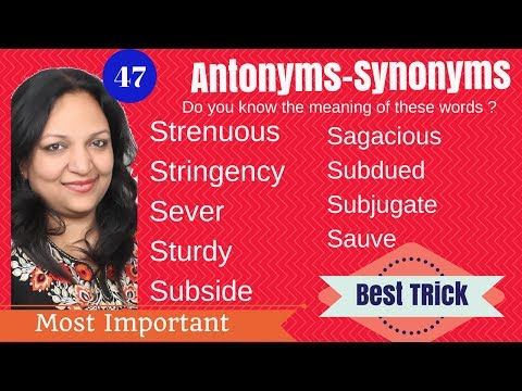 Antonyms - Synonyms : Best trick to remember explained by Neeru madam