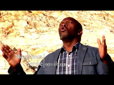 Nkosikhona Tembe - Ngizolibonga