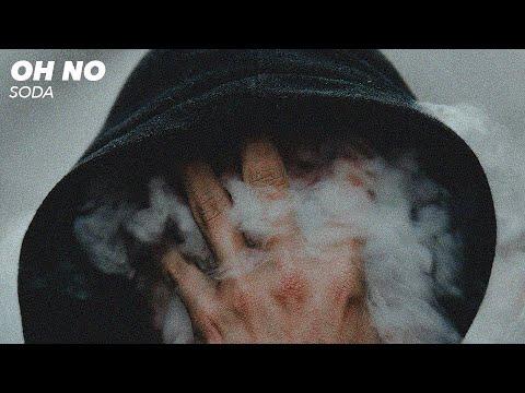Soda - Oh No [Official Audio]