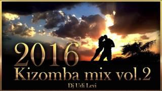 kizomba mix 2016 the best of kizomba vol2
