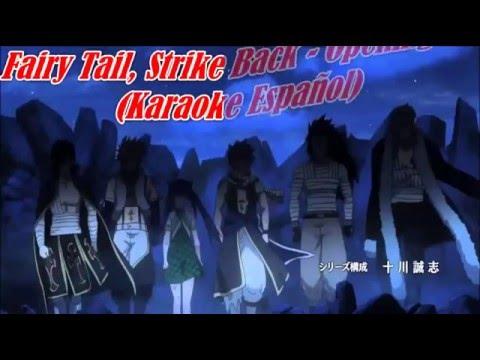 Fairy Tail, Strike Back, Opening 16, Karaoke Español (Versión Doble Cero, Yuri Fox)