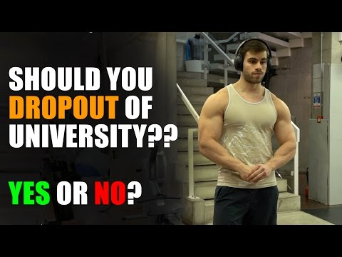 Should You Dropout Of University?? My Best Advice To You