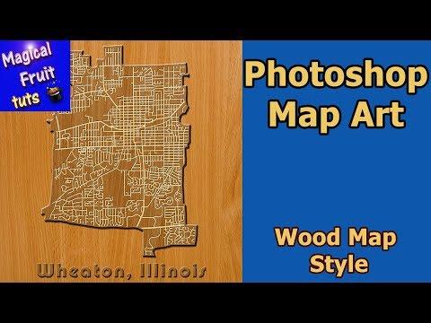 Photoshop Map Art Wheaton IL- Wood Texture Style