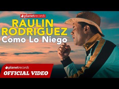 RAULIN RODRIGUEZ ► Como Lo Niego (Official Video by Fernando Valerio/Rigoberto Genao) Bachata 2019