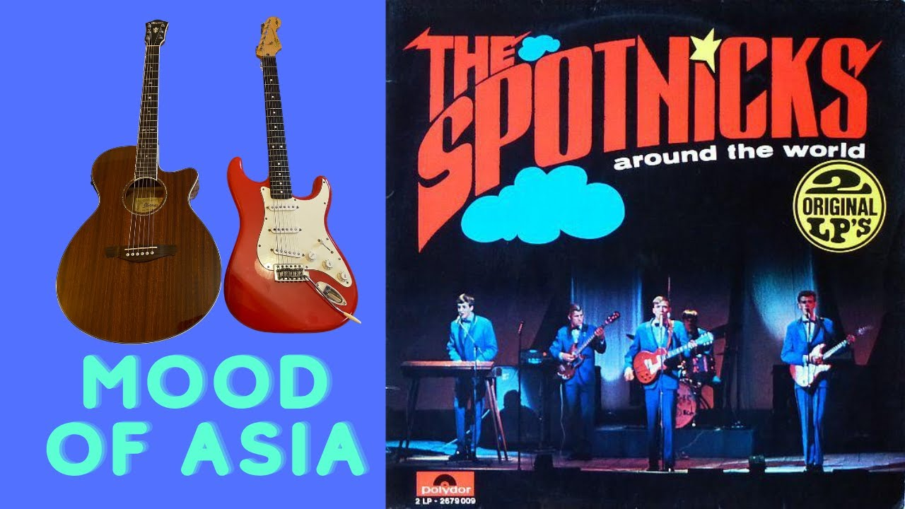 Mood of Asia - The Spotnicks Cover by Steve Reynolds