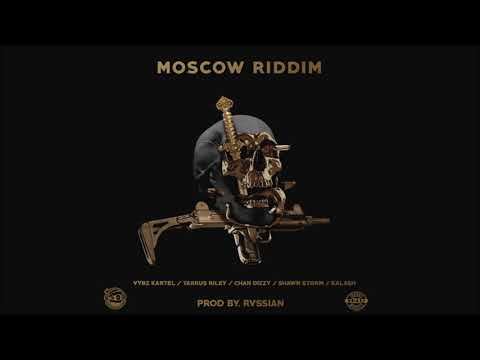 Moscow Riddim Mix★NOV 2017★Vybz Kartel,Shawn Storm,Kalash,Tarrus Riley,Chan Dizzy(Head Concussion )