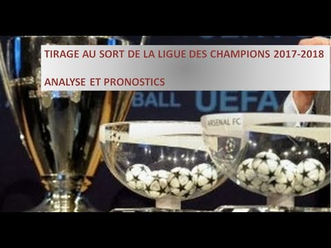 tirage au sort de la ligue des champions 2017 2018 analyse et pronostics youtube. Black Bedroom Furniture Sets. Home Design Ideas