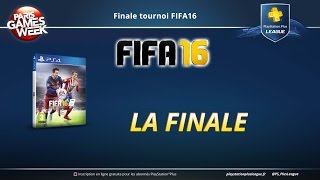 Finale du tournoi FIFA 16 PlayStation Plus League  FIFA