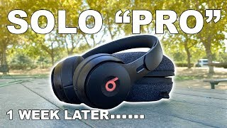 "Beats Solo ""PRO"" - 1 Week Later Review How Pro Can They Be?"