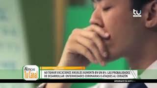 NOTA CONSEJOS PARA VIVIR MEJOR: LA IMPORTANCIA DE TOMAR VACACIONES