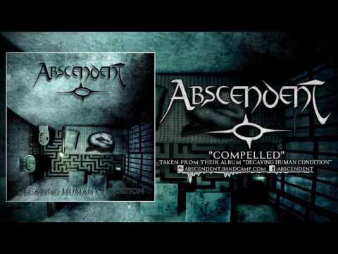ABSCENDENT - DECAYING HUMAN CONDITION (FULL ALBUM STREAM)