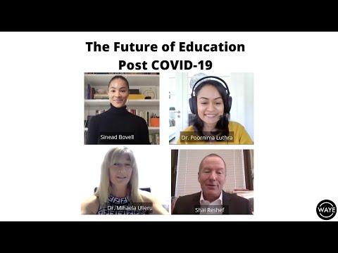 The Future of Education Post COVID-19