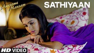 Sathiyaan VIDEO SONG | AWESOME MAUSAM  | Sonu Nigam | T-Series
