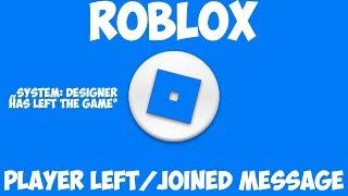 ROBLOX como fazer jogador esquerda/entrou mensagem do sistema