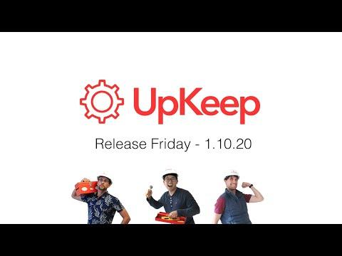 UpKeep Maintenance Management - Product Update 1/10/20