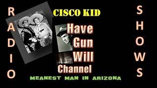cisco kid meanest man in arizona old time radio western
