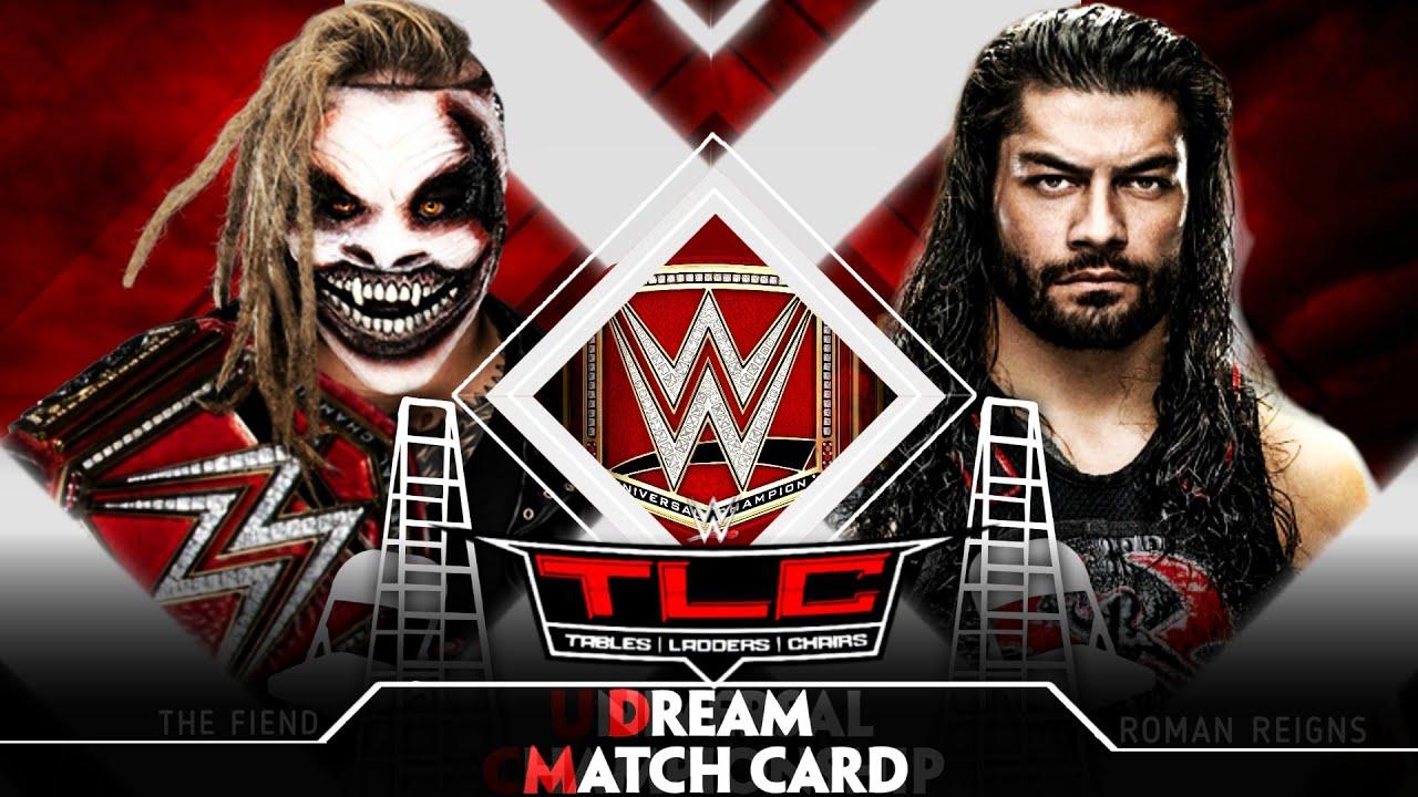 WWE TLC 2019 Dream Match Card | K K TITANS