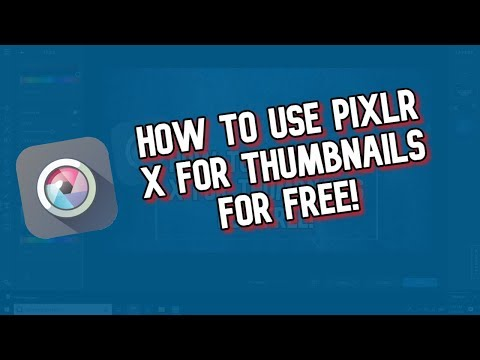 How To Use Pixlr X For YouTube Thumbnails (Free Photo Editor)
