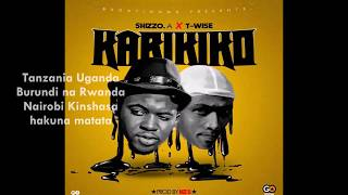 Shizzo - KARIKIKO ft T-wise ( Official Audio 2017 ) prod by Niz B