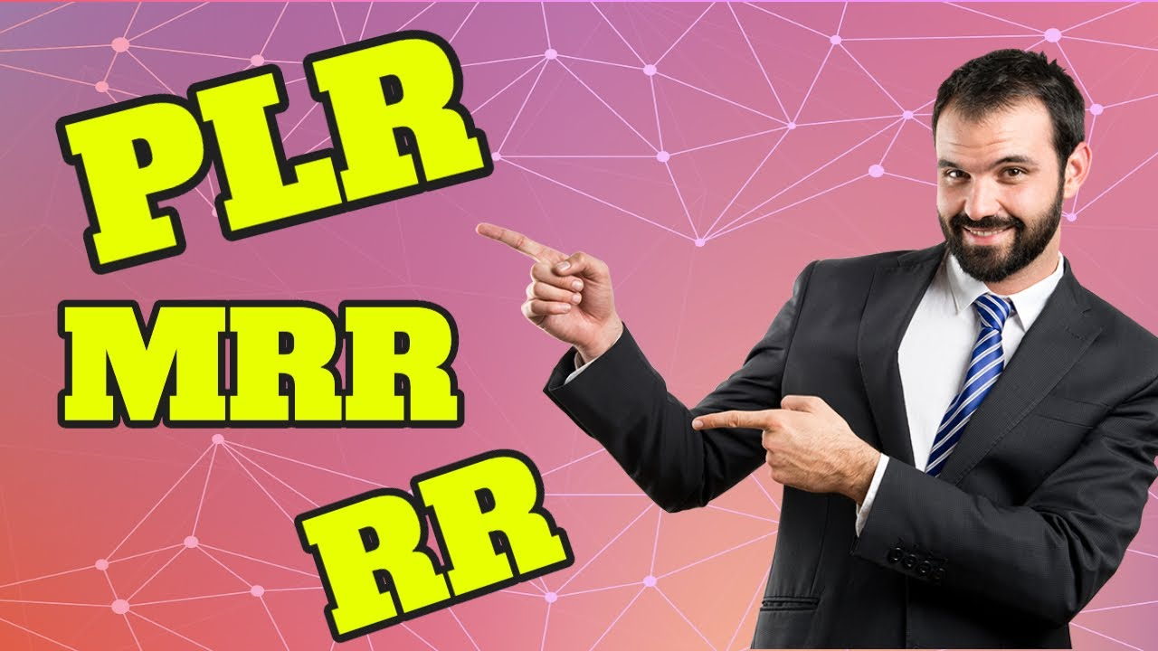 What Is PLR , MRR , RR - PRIVATE LABEL RIGHTS OVERVIEW - YouTube