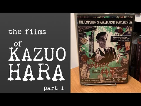 The Films Of Kazuo Hara 3: THE EMPEROR'S NAKED ARMY MARCHES ON (1 Of 2)