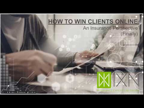 How to Win Clients Online - An Insurance Perspective (Finally)