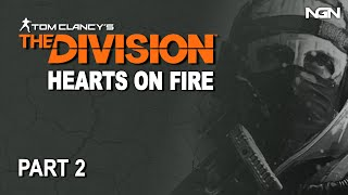 HEARTS ON FIRE - Part 2 || The Division